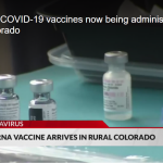 Moderna COVID-19 vaccines now being administered in rural Colorado